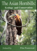 The Asian Hornbils: Ecology and Conservation
